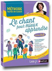 Le Chant Pour Mieux Apprendre ; Cycles 2 Et 3 (edition 2020)