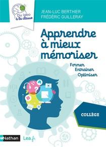 Apprendre A Mieux Memoriser ; Du Labo A La Classe ; Cycle 4 (edition 2020)