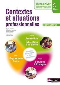 Contextes Et Situations Professionnelles ; 2e, 1re Et Terminale ; Bac Pro ; Option Structure ; Livre De L'eleve
