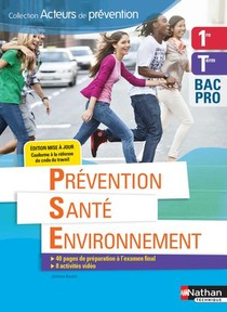 Prevention Sante Environnement 1ere/term Bac Pro (acteurs De Prevention) Eleve - 2018