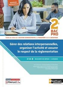 Gerer Des Relations Interpersonnelles - 2eme Bac Pro Gatl - Livre + Licence Eleve - 2020