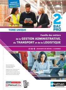 Famille Des Metiers De La Gestion Administrative Du Transport De La Logist. 2e Bpro Livre+lic Eleve