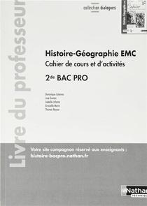 Histoire-geographie Emc 2de Bac Pro - Cahier De Cours Et D'act. (dialogues) Professeur - 2020