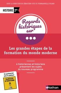 Grandes Etapes De La Formation Du Monde Moderne 2de