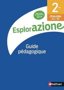 Esplorazione 2de - Livre Du Professeur - 2019