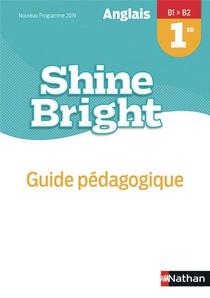 Shine Bright 1re Livre Du Professeur - 2019