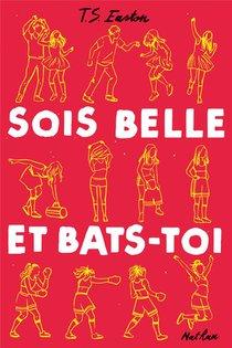 Sois Belle Et Bats-toi