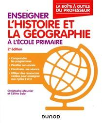 Enseigner L'histoire Et La Geographie A L'ecole Primaire ; La Boite A Outils Du Professeur (2e Edition)
