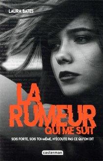 La Rumeur Qui Me Suit