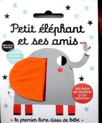 Petit Elephant Et Ses Amis