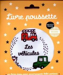 Livre Poussette - Les Vehicules