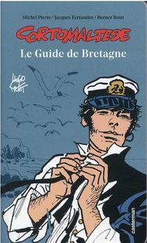 Corto Maltese ; Le Guide De Bretagne