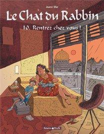 Le Chat Du Rabbin T.10 ; Rentrez Chez Vous !