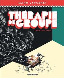Therapie De Groupe T.1 ; L'etoile Qui Danse