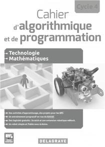 Cahier D'algorithmique Et De Programmation ; Cycle 4 ; Technologie, Mathematiques
