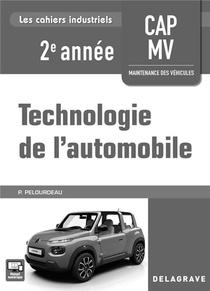 Technologie De L'automobile ; Cap 2e Annee ; Maintenance De Vehicules ; Livre Du Professeur (edition 2018)
