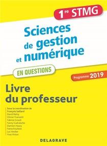 1re Stmg Sciences De Gestion Et Numerique En Questions Livre Du Professeur