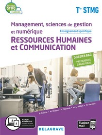 Reseaux Stmg ; Management, Sciences De Gestion Et Numerique - Ressources Humaines Et Communication ; Enseignement Specifique Terminale Stmg ; Manuel De L'eleve (edition 2020)
