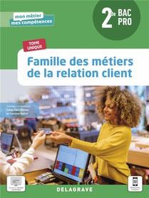 Famille Des Metiers De La Relation Client 2de Bac Pro Metiers De La Relation C