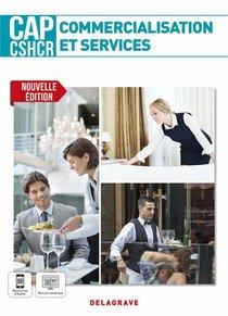 Commercialisation Et Services Cap Cshcr 1re Et 2e Annees (2021) - Pochette Ele