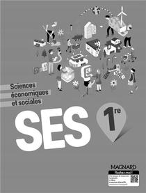 Sciences Economiques Et Sociales ; 1re ; Livre Du Professeur (edition 2019)