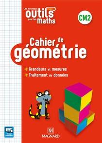 Nouveaux Outils Pour Les Maths Cm2 2019 Cahier De Geometrie (les)