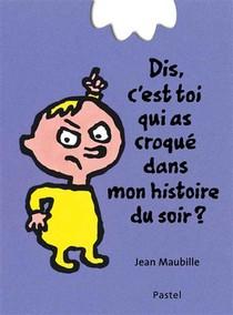 Dis, C'est Toi Qui As Croque Mon Histoire Du Soir ?