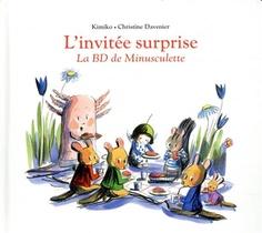 L'invitee Surprise ; La Bd De Minusculette