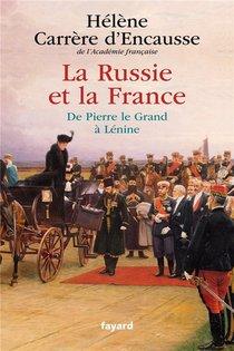La Russie Et La France ; De Pierre Le Grand A Lenine