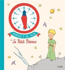 J'apprends A Lire L'heure Avec Le Petit Prince