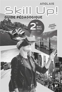 Skill Up! - Anglais 2de Bac Pro - Ed. 2019 - Corrige