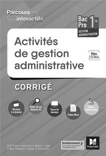 Parcours Interactifs - Activites De Gestion Administrative 1re Bac Pro Ga - Ed. 2019 - Corrige