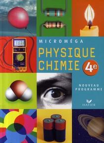 Physique-chimie ; 4eme ; Livre De L'eleve (edition 2007)