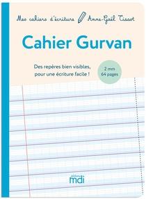 Mdi Mes Cahiers D'ecriture Cahier Gurvan 2mm - 2020