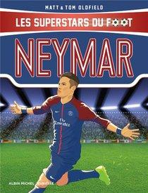 Neymar ; Les Superstars Du Foot