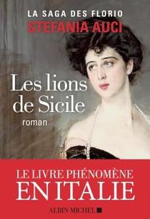 Les Florio T.1 : Les Lions De Sicile