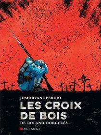 Les Croix De Bois De Roland Dorgeles