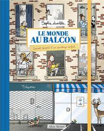 Le Monde Au Balcon ; Carnet Dessine D'un Printemps Confine