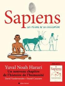 Sapiens T.2 : Les Piliers De La Civilisation