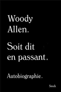 Soit Dit En Passant ; Autobiographie