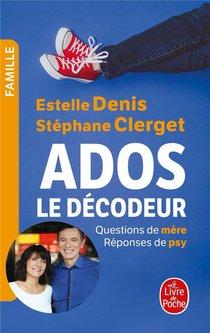 Ados : Le Decodeur ; Questions De Mere, Reponses De Psy
