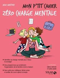 Mon P'tit Cahier ; Zero Charge Mentale