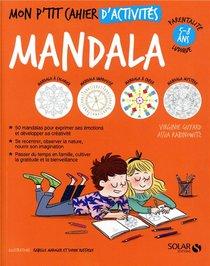 Mon P'tit Cahier ; Activites Mandalas