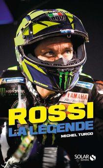 Rossi ; La Legende