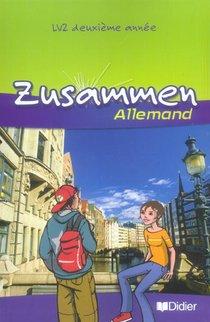 Allemand ; Lv2 ; 2e Annee ; Livre De L'eleve (edition 2006)