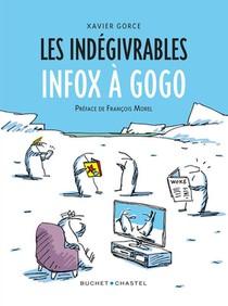 Les Indegivrables : Infox A Gogo