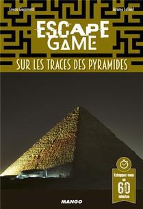 Escape Game ; Sur Les Traces Des Pyramides