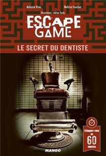 Escape Game ; Le Secret Du Dentiste