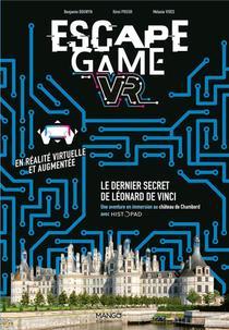 Escape Game ; Le Dernier Secret De Leonard De Vinci ; Vr