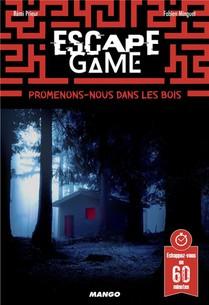 Escape Game ; Promenons-nous Dans Les Bois...